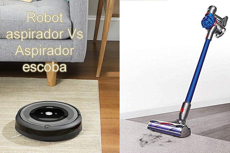 robot-aspirador vs aspirador escoba